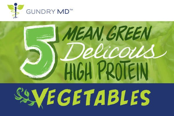 5 Mean Green (Delicious) High Protein Vegetables